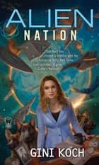 Alien Nation ebook door Gini Koch