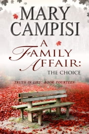 A Family Affair: The Choice ebook by Mary Campisi