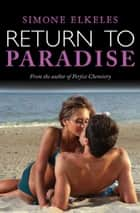 Return to Paradise ebook by Simone Elkeles