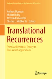 Translational Recurrences - From Mathematical Theory to Real-World Applications ebook by Norbert Marwan,Michael Riley,Alessandro Giuliani,Charles L. Webber, Jr.