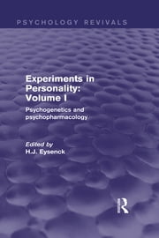 Experiments in Personality: Volume 1 (Psychology Revivals) - Psychogenetics and psychopharmacology ebook by