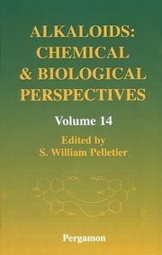 Alkaloids: Chemical and Biological Perspectives ebook by