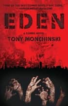 Eden ebook by Tony Monchinski