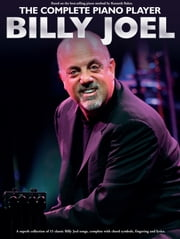 The Complete Piano Player: Billy Joel ebook by Wise Publications