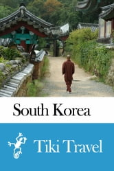 South Korea Travel Guide - Tiki Travel ebook by Tiki Travel
