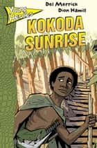 Kokoda Sunrise ebook by Del Merrick
