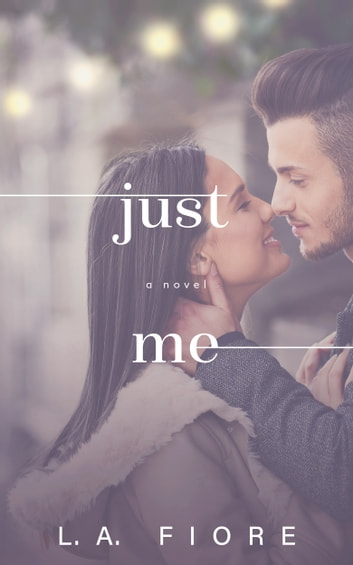 Just Me ebook by L.A. Fiore