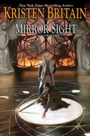 Mirror Sight - Book Five of Green Rider ebook by Kristen Britain