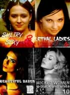 The Ultimate Sexy Girls Compilation 44 - Four books in one ebook by Emma Gallant, Carmen Colbert, Antonia Latham