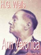 Ann Veronica ebook by H. Georges Wells