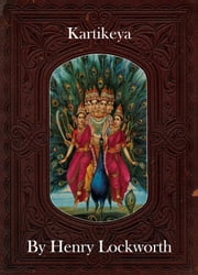 Kartikeya ebook by Henry Lockworth,Eliza Chairwood,Bradley Smith