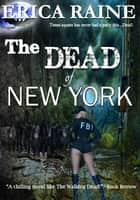 The Dead of New York: Amnesia ebook by Erica Raine