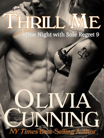 Thrill Me ebook by Olivia Cunning