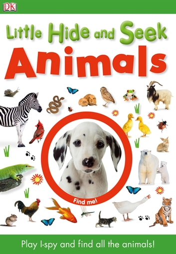 Little Hide and Seek Animals ebook by DK