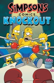 Simpsons Comics Knockout ebook by Matt Groening