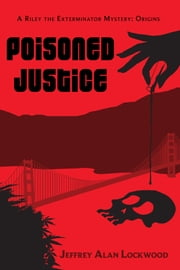 Poisoned Justice ebook by Jeffrey Alan Lockwood