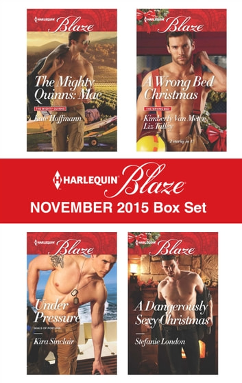Harlequin Blaze November 2015 Box Set - An Anthology ebook by Kate Hoffmann,Kira Sinclair,Kimberly Van Meter,Stefanie London