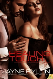 Healing Touch ebook by Jayne Rylon
