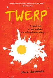 Twerp ebook by Mark Goldblatt