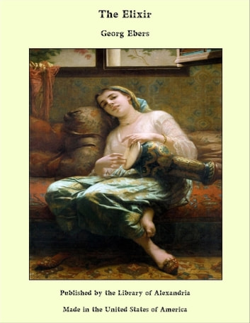 The Elixir ebook by Georg Ebers