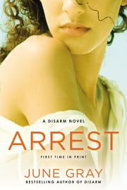 Arrest ebook by June Gray
