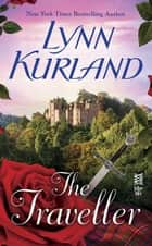 The Traveller ebook by Lynn Kurland