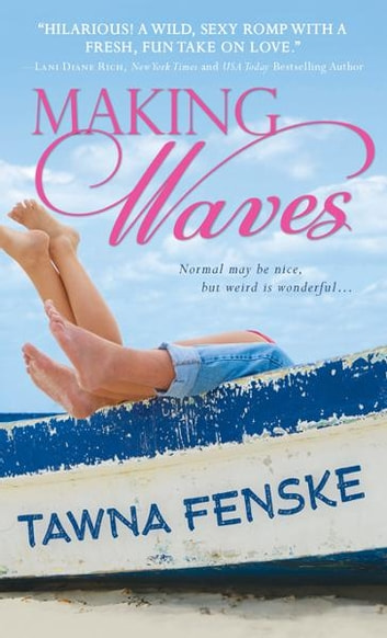 Making Waves ebook by Tawna Fenske,Tawna Fenske