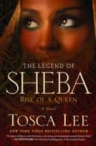 The Legend of Sheba - Rise of a Queen ebook by