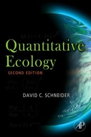 Quantitative Ecology - Measurement, Models and Scaling ebook by David C. Schneider