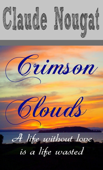 Crimson Clouds ebook by Claude Nougat