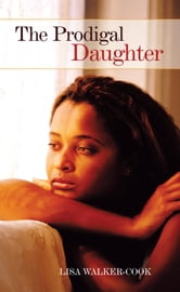 The Prodigal Daughter ebook by Lisa Walker-Cook