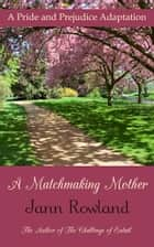 A Matchmaking Mother ebook by