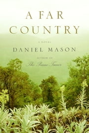 A Far Country ebook by Daniel Mason