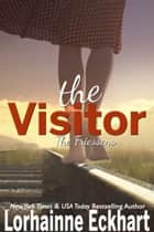 The Visitor ebook by Lorhainne Eckhart