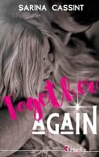 Together again ebook by Sarina Cassint