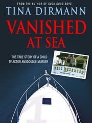 Vanished at Sea ebook by Tina Dirmann