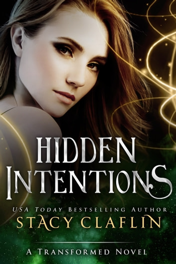 Hidden Intentions ebook by Stacy Claflin