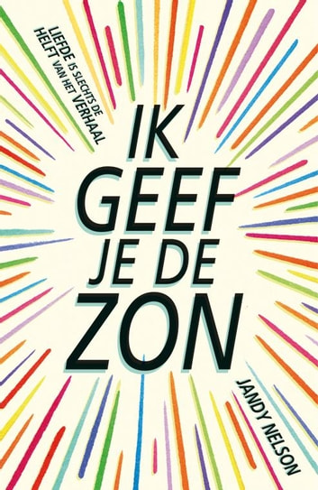 Ik geef je de zon ebook by Jandy Nelson