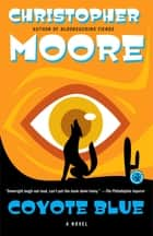 Coyote Blue ebook by Christopher Moore