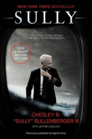 Sully - My Search for What Really Matters ebook by Captain Chesley B. Sullenberger, III,Jeffrey Zaslow