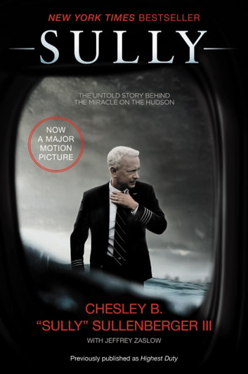 Sully - My Search for What Really Matters ebook by Captain Chesley B Sullenberger III,Jeffrey Zaslow