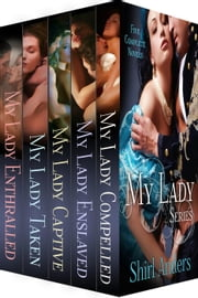 My Lady Series Bundle (1-5) ebook by Shirl Anders