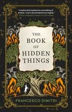 The Book of Hidden Things ebook by Francesco Dimitri