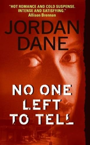 No One Left To Tell ebook by Jordan Dane