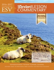 ESV® Standard Lesson Commentary® 2016-2017 ebook by Standard Publishing