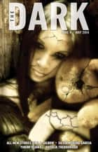 The Dark Issue 4 - The Dark, #4 ebook by Jack Fisher, Sean Wallace