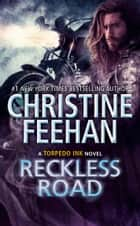 Reckless Road ekitaplar by Christine Feehan