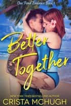 Better Together ebook by Crista McHugh