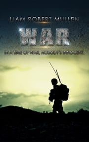 War ebook by Liam Robert Mullen
