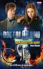 Doctor Who: The Forgotten Army ebook by Brian Minchin